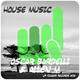 Oscar Bardelli & Allen M House Music