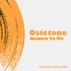 Osictone Return to Me