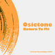 Osictone Return to Me vol.1
