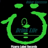 Drink Life by Oskar Guerrero  mp3 download