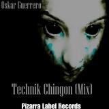 Technik Chingon (Mix) by Oskar Guerrero  mp3 download