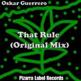 That Rule by Oskar Guerrero  mp3 download