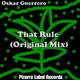 Oskar Guerrero  That Rule