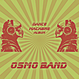 Dance Macabre by Osmo Band mp3 download