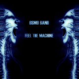 Feel the Machine by Osmo Band mp3 download