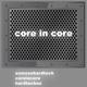 Osmosehardtech Core in Core