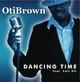 Oti Brown Dancing Time