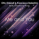 Otto Orlandi & Francesco Balestrini Ft. Eleonora Rossi Me and You
