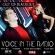 Out Of Blackout Voice in the Radio