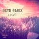 Oxyo Paris - Love