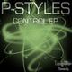 P-Styles Control Ep