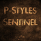 Sentinel (Original Mix) by P-Styles mp3 downloads
