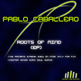 Roots of Mind by Pablo Caballero mp3 downloads