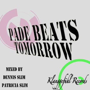 Pade Beats - Tomorrow (Klanggefühl Records)