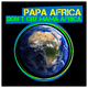 Papa Africa - Don't Cry Mama Africa