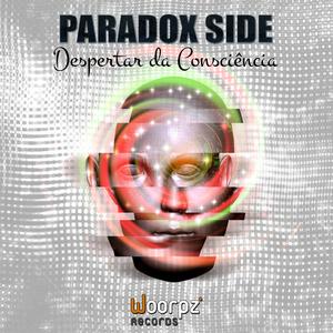 Paradox Side - Despertar da Consciência (Woorpz Records)