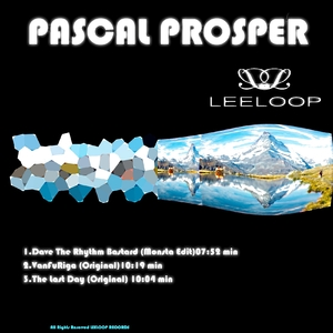 Pascal Prosper - Dave the Rhythm Bastard (Leeloop Records)
