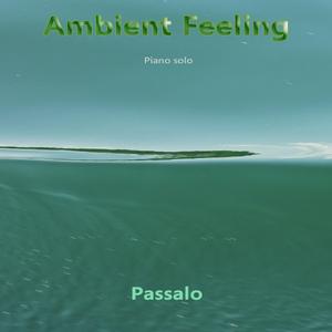 Passalo - Ambient Feeling (Passalo Music)