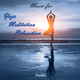 Passalo - Music for Yoga Meditation Relaxation