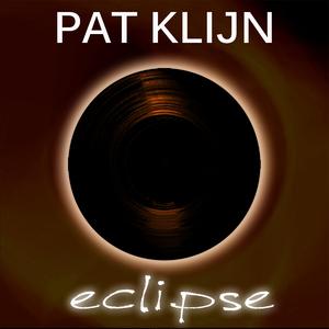 Pat Klijn - Eclipse (Pat Klijn Music)