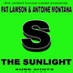 Pat Lawson & Antoine Montana The Sunlight