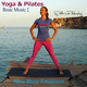 Patricia Römpke Yoga & Pilates: Basic Music, Vol. 1