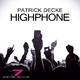 Patrick Decke Highphone