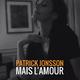 Patrick Jonsson Mais l'amour
