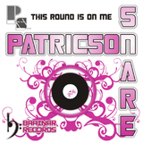 This Round Is On Me by Patricson Snare mp3 download