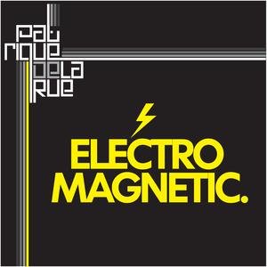Patrique De La Rue - Electro Magnetic (Phat Records)