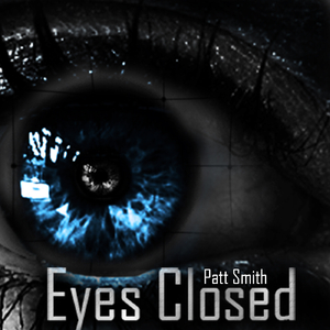Patt Smith - Eyes Closed (Pilan Records)
