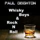 Paul Deighton Whisky Boys and Rock 'n' Roll