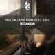 Paul Miller & Manuel Le Saux - Reunion