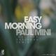 Paul Mini Easy Morning