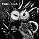 Paul Oja No Sleep EP