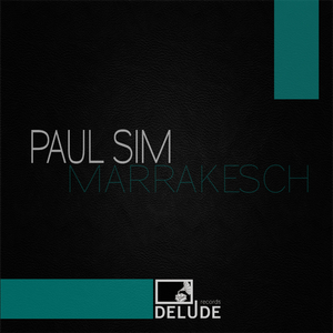Paul Sim - Marrakesch (Delude Records)