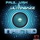 Paul Vax & Ultrabazz Infected