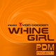 Pdm Project 1 feat. Zyon Gooden - Whine Girl