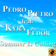 Pedro Pietro feat. Kyra Fedor Summer Is Calling