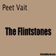 Peet Vait The Flintstones