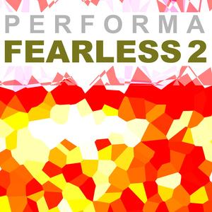 Performa - Fearless 2 (Kugkmusique)