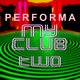 Performa My Club Two
