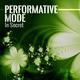 Performative Mode In Secret