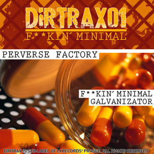 Perverse Factory - Dirtrax 01 Fuckin Minimal (Lxrecords)