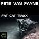 Pete Van Payne Fat Cat Traxx