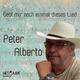 Peter Alberto Gebt mir noch einmal dieses Lied