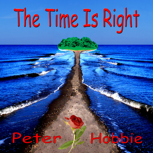 Peter Hobbie - The Time Is Right (Fripe-Music)