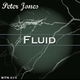 Peter Jones Fluid