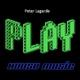 Peter Lagarde - Play House Music