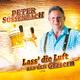 Peter Süssenbach Lass' die Luft aus den Gläsern